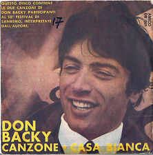 DISCO 45 Giri      DON BACKY   - CANZONE // CASA BIANCA