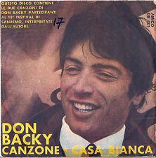 DISCO 45 Giri      DON BACKY   – CANZONE // CASA BIANCA
