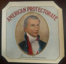 PRESIDENT JAMES MONROE AMERICAN PROTECTORATE OUTER CIGAR BOX LABEL 40's version