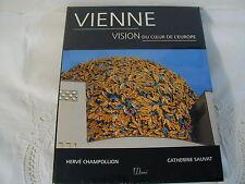 VIENNE - VISION AU COEUR DE L'EUROPE  - ED Hermé -  NEUF