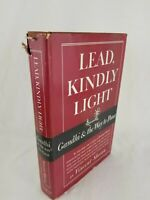 1949 ~ Lead, Kindly Light (Gandhi & the Way to Peace) ~ Vincent Sheean~1st Print