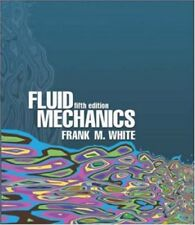Fluid Mechanics by Frank M. White, 5th Edition (Hardcover)