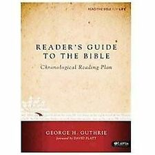 Reader's Guide to the Bible : Chronical Reading Plan: Read the Bible for Life...