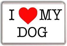 I love my Dog Fridge Magnet