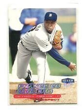 2000 Ultra short print #270 Francisco Cordero Detroit Tigers