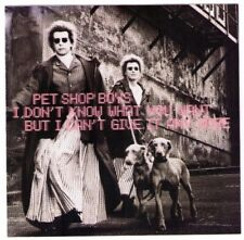 Pet Shop Boys I Don't Know What You Want But I Can't Give It US 7 trk CD single