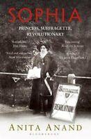 Sophia Princess, Suffragette, Revolutionary by Anita Anand 9781408835470