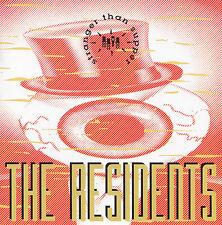 THE RESIDENTS - CD - STRANGER THAN SUPPER