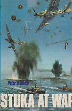 STUKA AT WAR by Peter C. Smith (Junkers Ju 87 Stuka,Luftwaffe WWII, Dive Bomber)