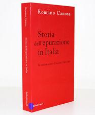 STORIA DELL'EPURAZIONE IN ITALIA [ROMANO CANOSA] BALDINI & CASTOLDI