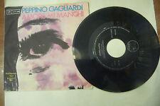 "PEPPINO GAGLIARDI""AMORE MI MANCHI-disco 45 giri DET 1967"""