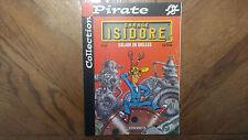 B.D Collection Pirate « Garage Isidore-Salade De Bielles » Très Bon Etat