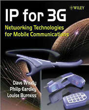 USED (VG) IP for 3G: Networking Technologies for Mobile Communications by Dave W