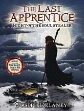 The Last Apprentice: The Last Apprentice - Night of the Soul Stealer Bk. 3 by...
