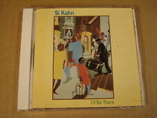 CD / SI KAHN - I'LL BE THERE