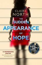 The Sudden Appearance of Hope by Claire North (2017, Paperback)