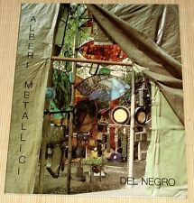 RARITÄT! ALBERI METALLICI - Montirone Abano Terme - Glas und stahl - DEL NEGRO