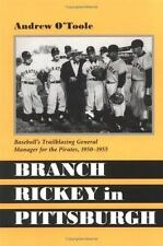 Branch Rickey in Pittsburgh: Baseball's Trailblazing General Manager for the Pir