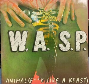 "WASP W.A.S.P. Animal F**k Like A Beast UK 12"" 1984 Music For Nations 12-KUT-109"