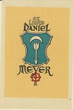 EX-LIBRIS DANIEL MEYER - IPSE FECIT 1949  - NANCY (MEURTHE-ET-MOSELLE)