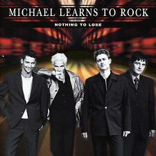 MICHAEL LEARNS TO ROCK - NOTHING TO LOSE NEW CD