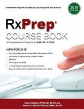 RxPrep Course Book : A Comprehensive Course for the NAPLEX® and CPJE (2015 Edit…
