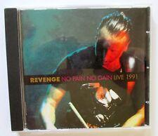 Revenge - No Pain No Gain (Live 1991) - 2005 REMASTERED UK CD - LTM - LTMCD 2413
