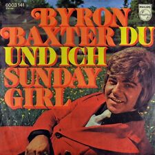 "7"" BYRON BAXTER Du und ich TESS TEIGES FANCY / Sunday Girl PHILIPS orig. 1971"