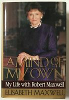 A Mind of My Own  My Life With Robert Maxwell
