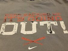 """Nike Baseball Keep Backing Up It""""S Going Out Shirt Sz L"""