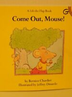 Come out Mouse! (A LIFT-THE-FLAP BOOK) by Chardiet, Bernice Paperback Book The