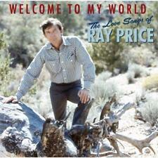 Ray Price - Welcome To My World: The Love Songs Of Ray Price (NEW CD)