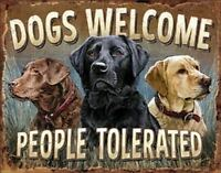 """Dogs Welcome Tin Metal Sign 16""""Wx12.5""""H"""