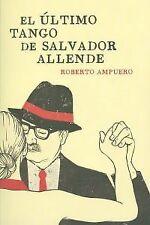 El último tango de Salvador Allende. ENVÍO URGENTE (ESPAÑA)