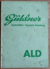 Güldner Schlepper ALD  Ersatzteilliste + Rep.anleitung