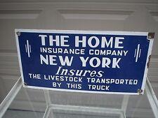 Original THE HOME INSURANCE COMPANY NY SSP Single Sided Porcelain Sign VGC