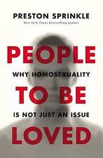 People to Be Loved: Why Homosexuality Is Not Just an Issue, Sprinkle, Preston, N