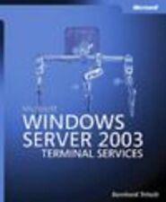 Microsoft® Windows Server? 2003 Terminal Services, Tritsch, Bernhard