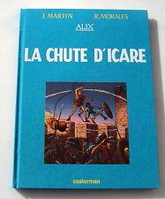ALIX . TT  LA CHUTE D'ICARE . 800 EX  N° / S . MARTIN , MORALES . NEUF