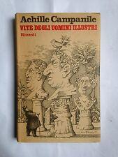 Achille Campanile, VITE DEGLI UOMINI ILLUSTRI, Rizzoli, 1975 DEDICA AUTOGRAFA