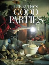 LEE BAILEY'S GOOD PARTIES 1986 FIRST EDITION