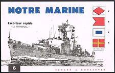 """ESCORTEUR Rapide """"Le Provençal"""" Notre Marine Buvard N°6 très bon état 4  Signaux"""