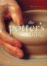 Potter's Bible - An Essential Illustrated Reference Pottery BOOK NEW kiln glaze