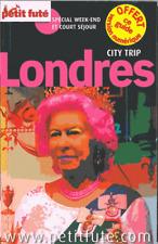 LONDRES PETIT FUTE SPECIAL WEEK-END ET COURT SEJOUR CITY TRIP GUIDE ANGLETERRE