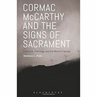 Cormac McCarthy and the Signs of Sacrament by Potts, Matthew L., NEW Book, FREE