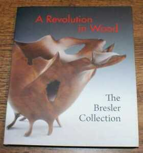 Sculpture: Bell &Trapp; A Revolution in Wood: The Bresler Collection