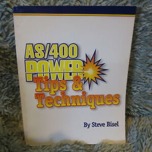 AS/400 Power Tips & Techniques by Steve Bisel, 388 pp, 1995