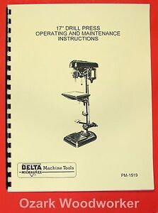 """DELTA-MILWAUKEE 17"""" Drill Press Instructions & Parts Manual with FOOT FEED 0240"""