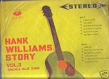 HANK WILLIAMS - STORY VOL. 3 SING ME GOOD + TAIWAN