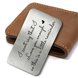 Love You Enough Quote Valentines Day Metal Card Keepsake Wallet Card Insert Gift